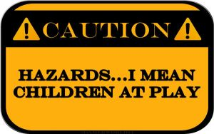 Hazards...Children at Play by GamerWorld14