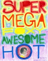 Supermegafoxyawesomehot! by thehugsmonster