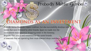 Prabodh Mehta Gembel Diamonds as an investment by PrabodhMehta