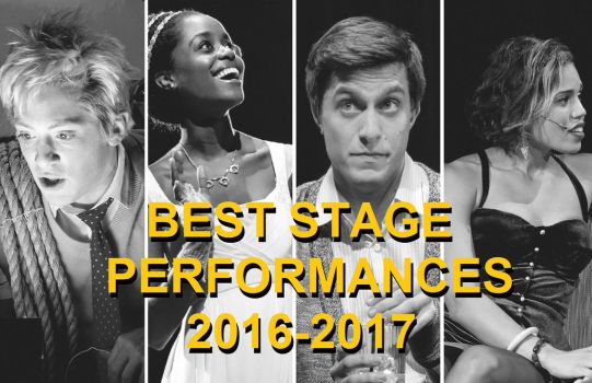 Best Stage Performances of 2016-17 by Sarahfina-Rose