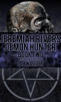 Jeremiah Rivers Book Two Cover by RockNRollDreams