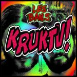Les Bails - Icone Kruktv! YT by Kk-Man