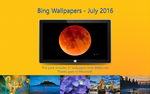 Bing Wallpapers - July 2016 by Misaki2009