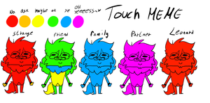 TOUCH MEME by SpacyGalaxy