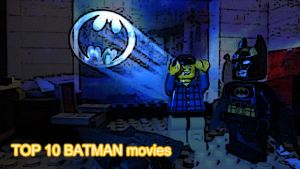 Geekgo 21 Top 10 Batman Movies Title Card by Digger318