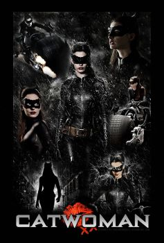 Catwoman Poster - The Dark Knight Rises by ToHeavenOrHell