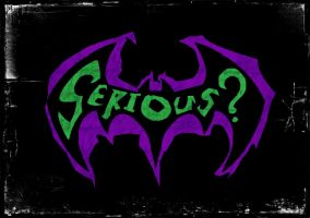 Serious? by PsychosisEvermore