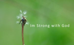 Im Strong with God by y0h4nes