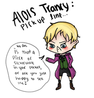 Alois Pickup Lines by oEnvy
