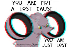 You're not a lost cause, you're just lost by Andweareinfinate