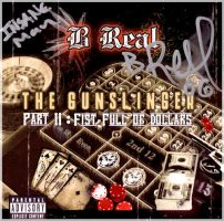 B Real's The Gunslinger II by Insanemoe