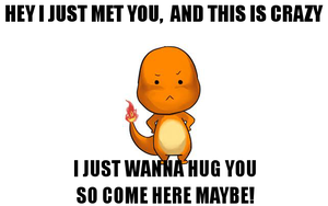 Chiby Charmender wanna hugs meme by Nekokan-L