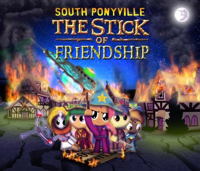 South Ponyville: The Stick of Friendship by dan232323
