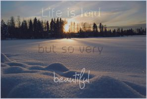 Life is Beautiful by JaneDoeInTheHeadLite