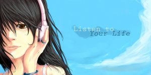 Listen To Your Life.. by phamoz