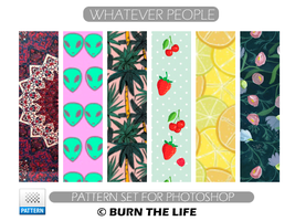 Whatever People | Patterns by Burn-the-life