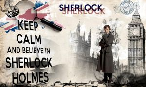 Belive in Sherlock by mandospartangirl117