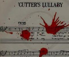 CUTTER'S LULLABY by darkchick