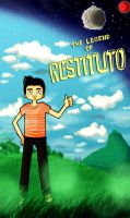 The legend of Restituto by danum