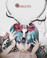 -Primitive- by Shiroha2013