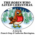 The Robin Who Saved Christmas. by Joker-laugh
