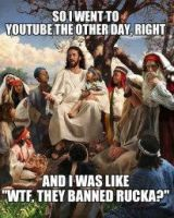 Jesus Disapproves of Bannin Rucka from YouTube by Mikeoeagle