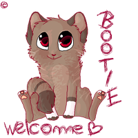 Bootie says welcome by MissLayira