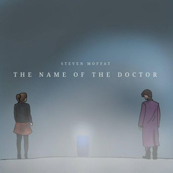 The Name of The Doctor by mannytintin