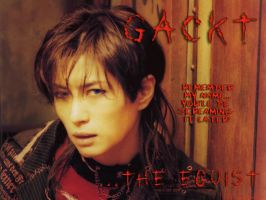 Gackt the Egoist by MissHargreaves