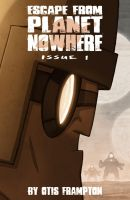 Escape From Planet Nowhere Issue 1 Cover by OtisFrampton