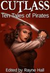 CUTLASS - Ten Tales of Pirates - e-book cover by RayneHall