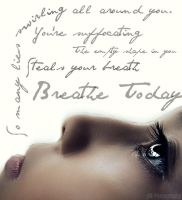 Breathe Today by Michelle-ART