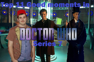 Top 11 Good Moments In Doctor Who Series 7 by Dalek44