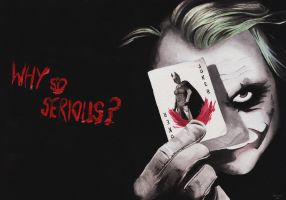 Why so serious...? by sukkla