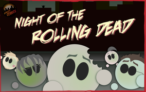 NIGHT OF THE ROLLING DEAD by simpleCOMICS