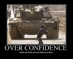 Over confidence by chees3boy2222