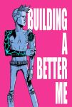 Building a Better Me - 20k! by Erykkr