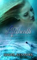 Lifebreath Book Cover by dormantparadox