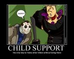 child support motavationposter by sepirothzeroX