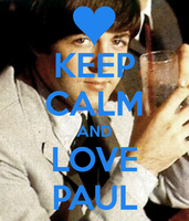 Keep-calm-and-love-paul by teamfreewillangel