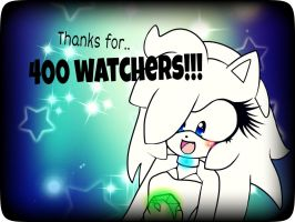 Thanks for.. 400 WATCHERS!!!! *---* by AryTheHedgehog29