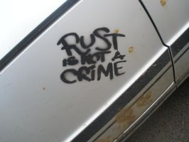 Rust Is Not A Crime by murderscene6