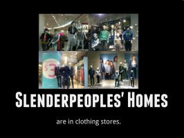 Demotivational: Slenderpeoples' Homes by XDTheSnivy