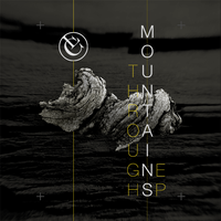 Through Mountains EP by CaseyLaLonde