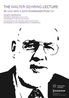 Walter Gehring Lecture Poster by molecularlight