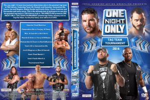 TNA One Night Only - Tag Team 2014 DVD Cover by Chirantha