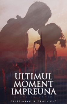 Ultimul Moment Impreuna (Book Cover) by stereo-cryss