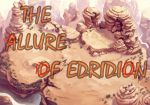 The Allure Of Edridion- chapter 9 by ChristoMan