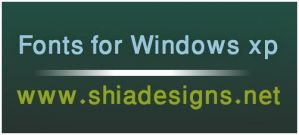 Fonts for Windows xp by shia-ali