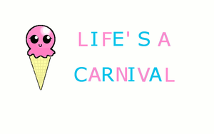 Life's A Carnival by icybluepenguins